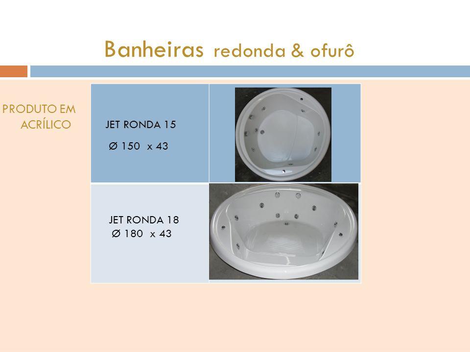 Banheiras redonda & ofurô