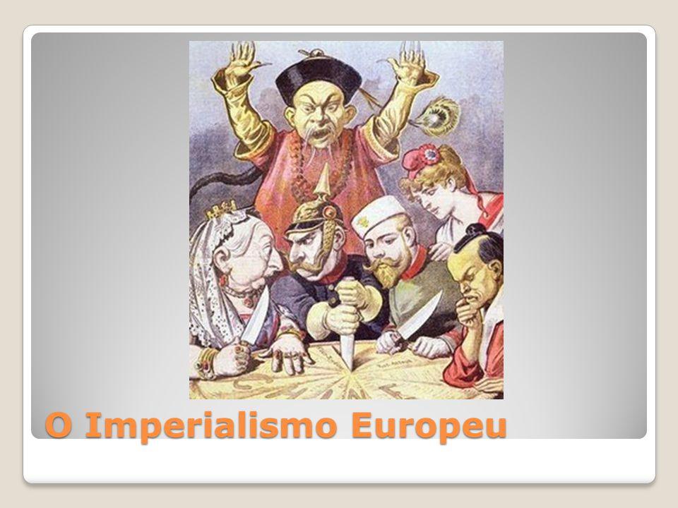 O Imperialismo Europeu