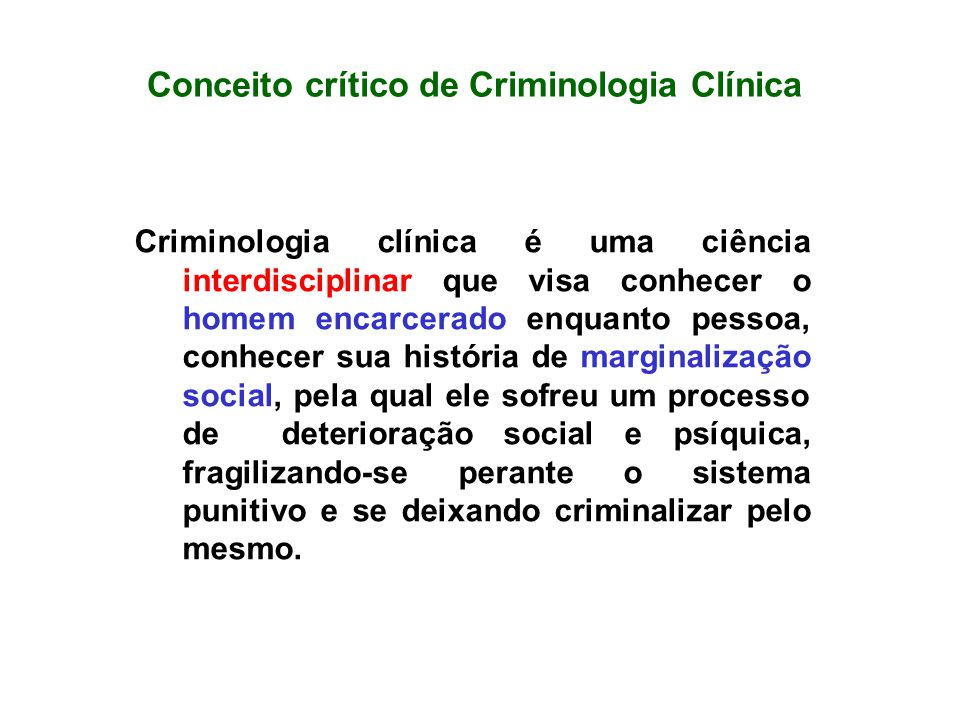Conceito crítico de Criminologia Clínica