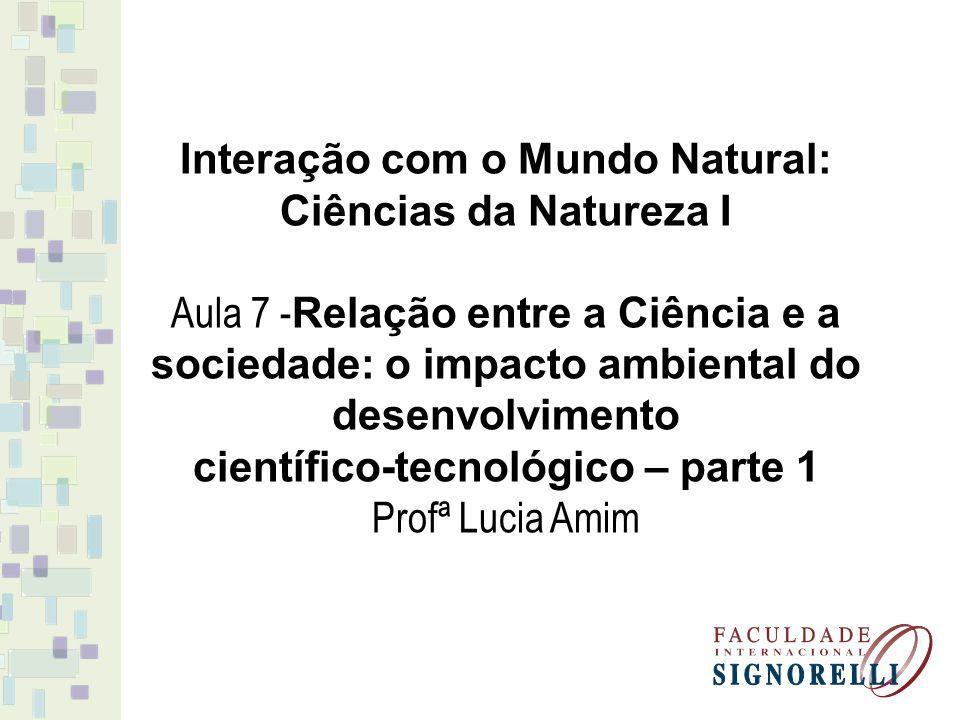 Interação com o Mundo Natural: Ciências da Natureza I
