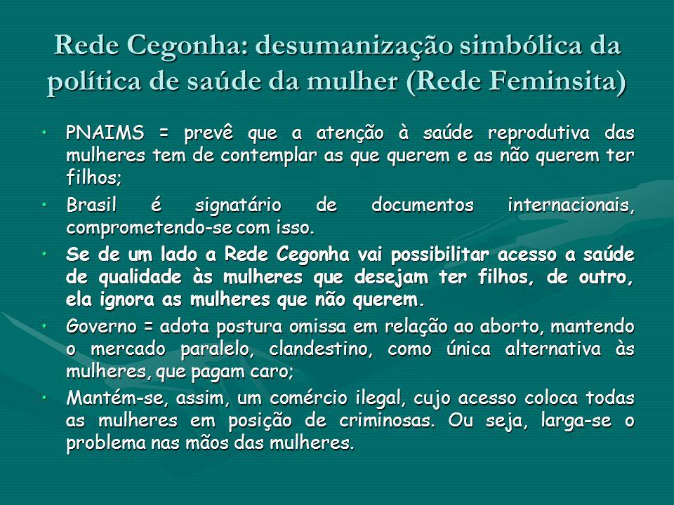 Rede Cegonha: desumanização simbólica da política de saúde da mulher (Rede Feminsita)