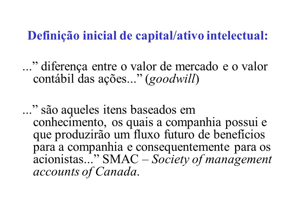 Definição inicial de capital/ativo intelectual: