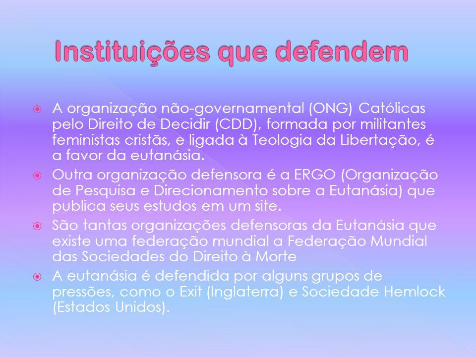Instituições que defendem
