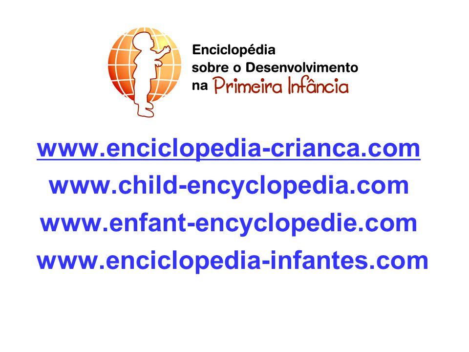 www.enciclopedia-crianca.com www.child-encyclopedia.com.