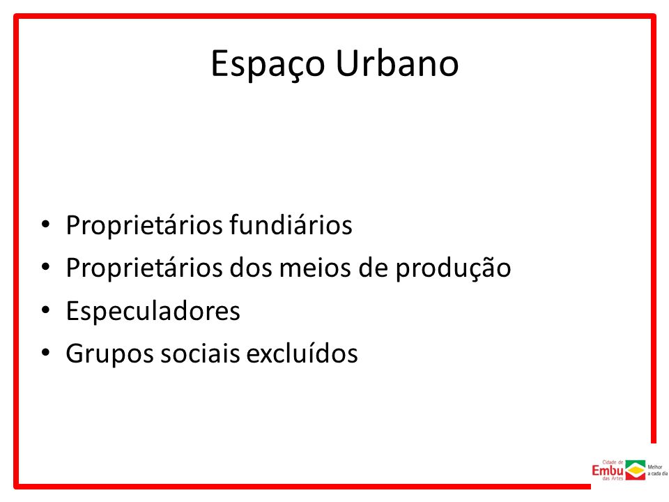 Espaço Urbano Proprietários fundiários