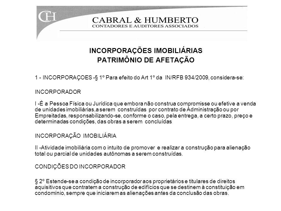 INCORPORAÇÕES IMOBILIÁRIAS PATRIMÔNIO DE AFETAÇÃO