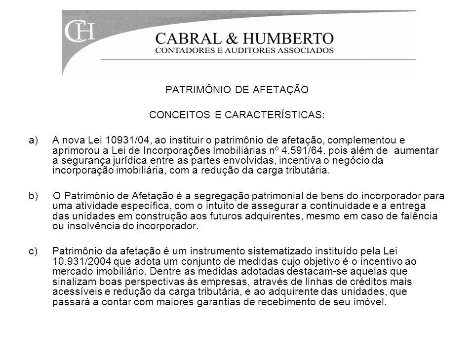 PATRIMÔNIO DE AFETAÇÃO CONCEITOS E CARACTERÍSTICAS: