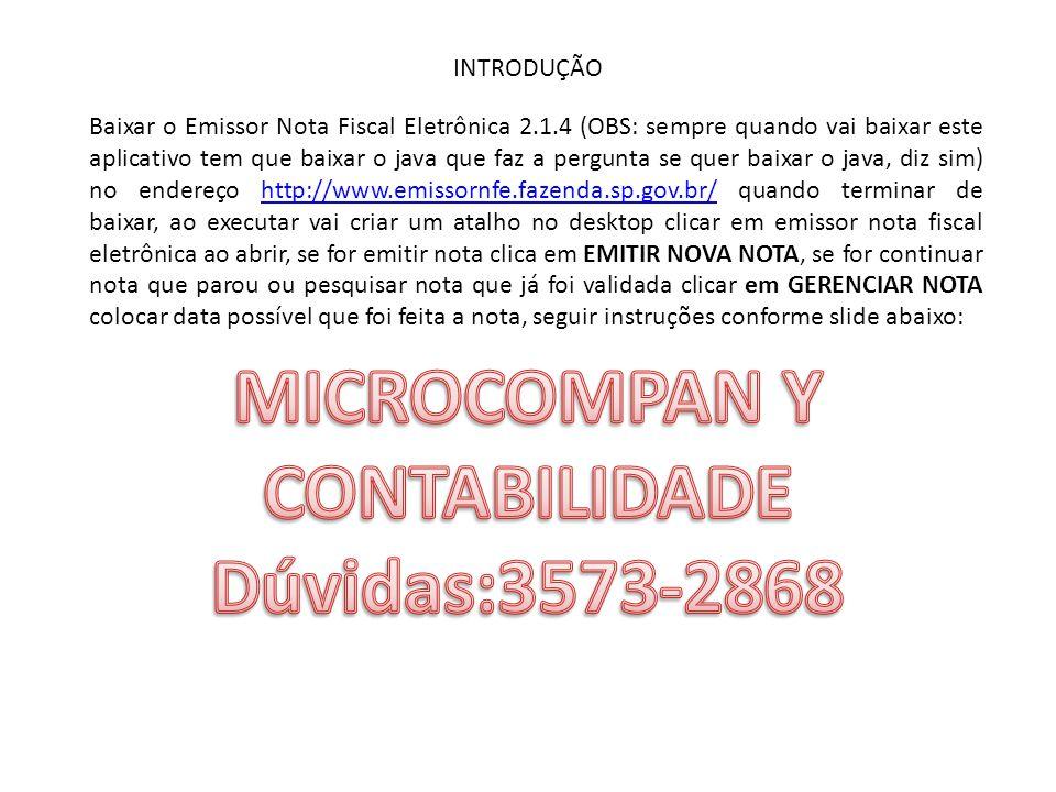 MICROCOMPAN Y CONTABILIDADE Dúvidas:3573-2868