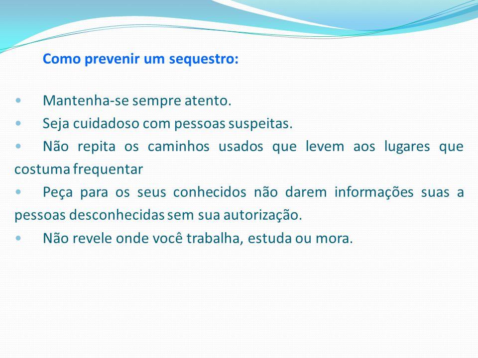 Como prevenir um sequestro: