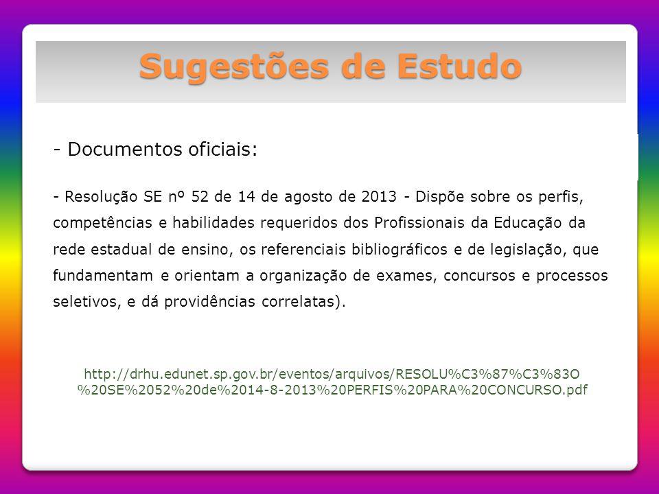 Sugestões de Estudo Documentos oficiais: