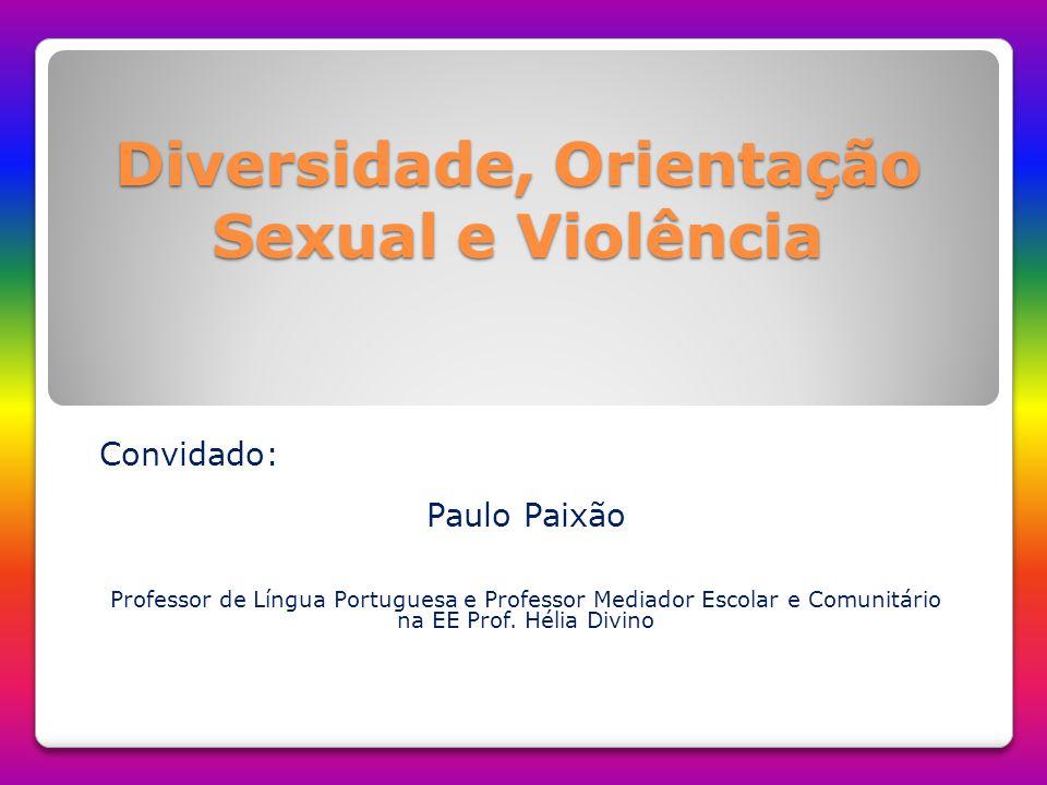 Diversidade, Orientação Sexual e Violência