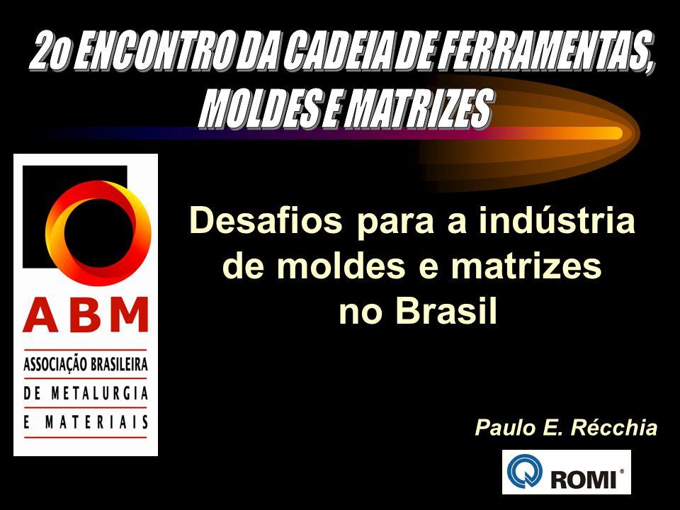 2o ENCONTRO DA CADEIA DE FERRAMENTAS, Desafios para a indústria