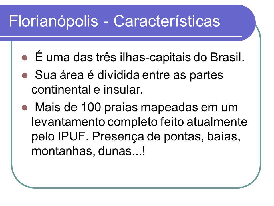 Florianópolis - Características