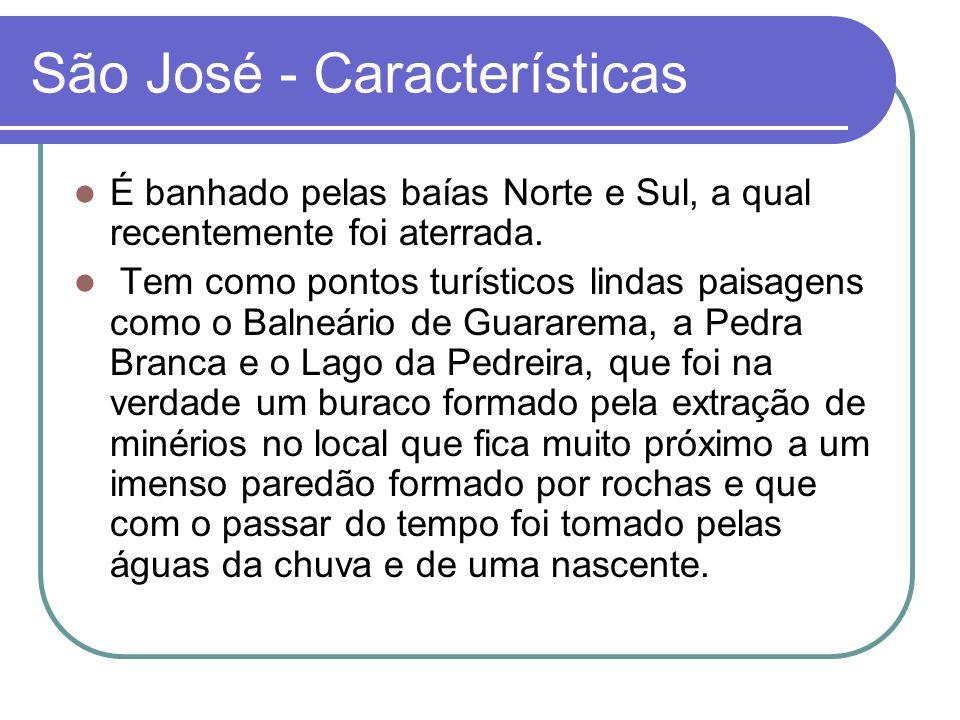 São José - Características