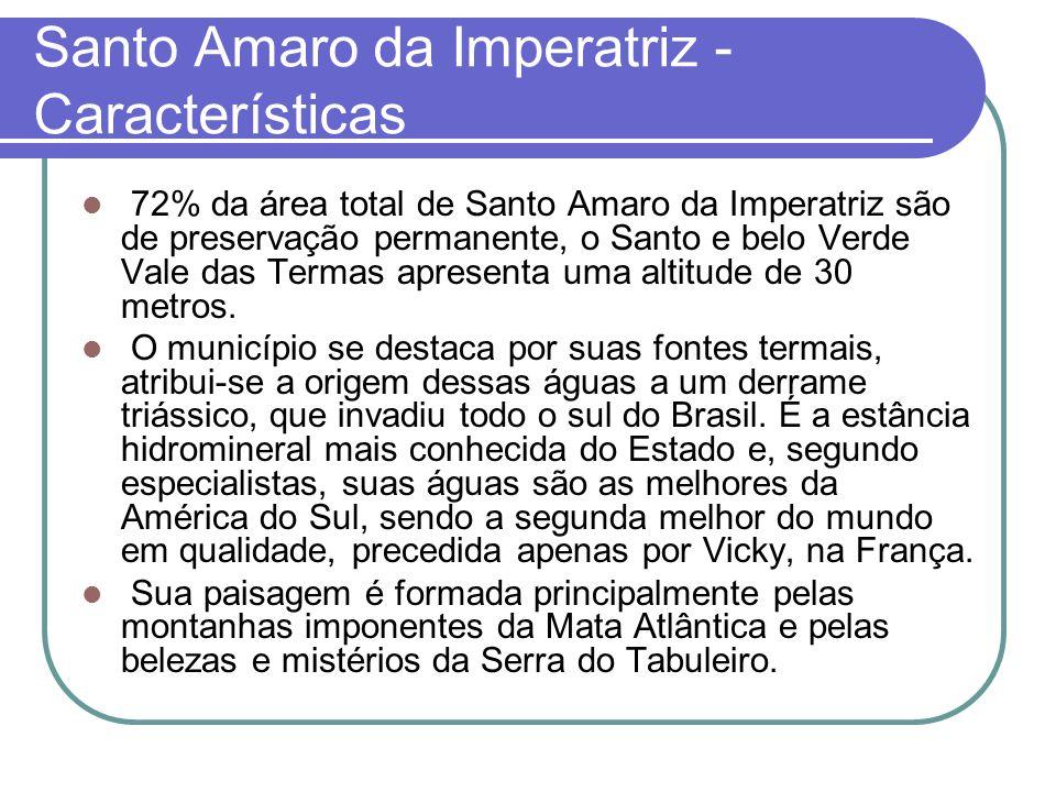 Santo Amaro da Imperatriz - Características