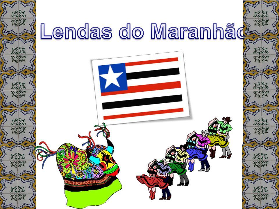 Lendas do Maranhão