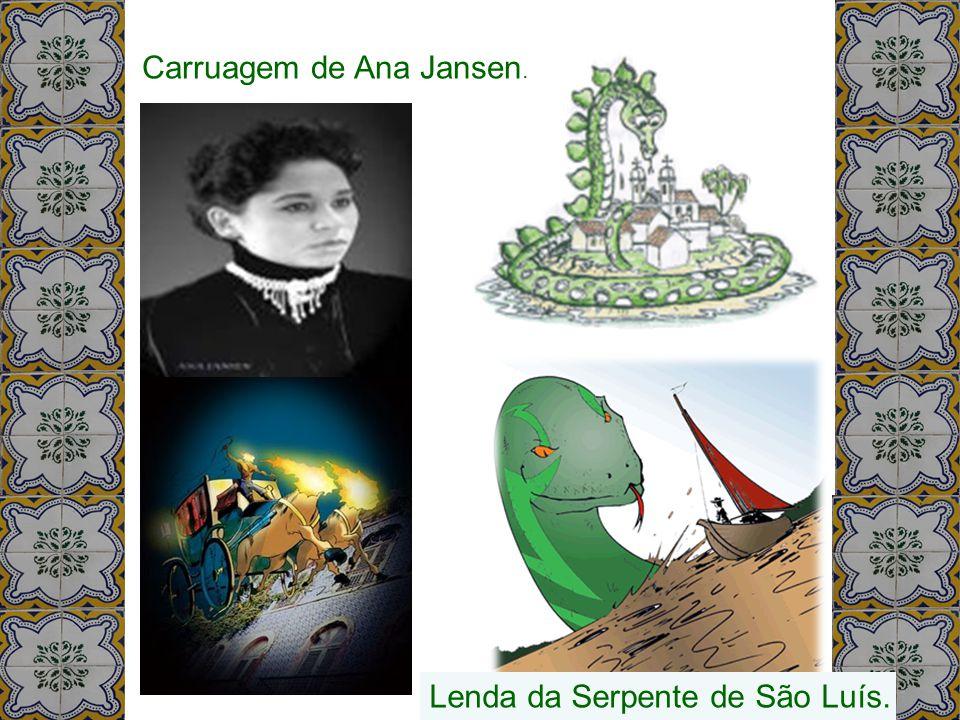 Carruagem de Ana Jansen.