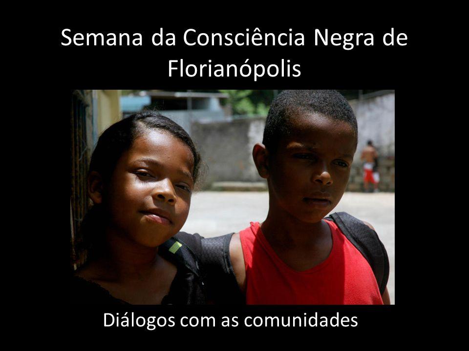 Semana da Consciência Negra de Florianópolis