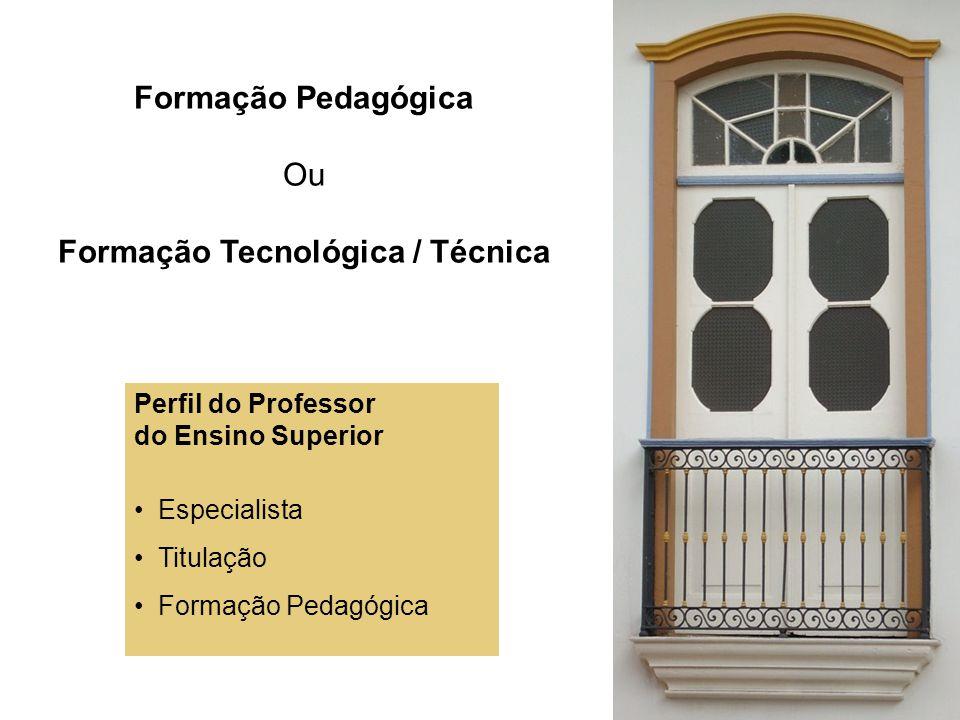 Formação Tecnológica / Técnica