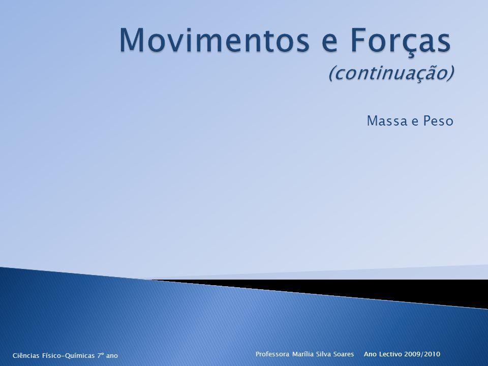 Movimentos e Forças (continuação)