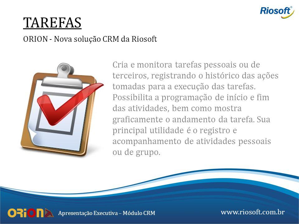 TAREFAS ORION - Nova solução CRM da Riosoft.