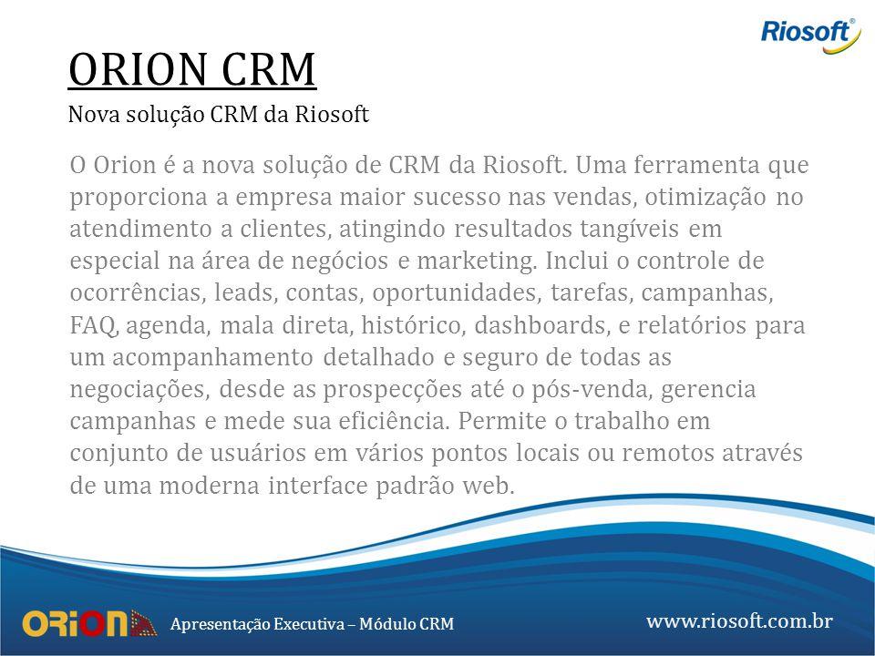 ORION CRM Nova solução CRM da Riosoft.