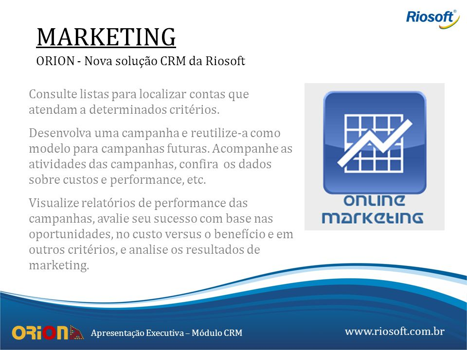 MARKETING ORION - Nova solução CRM da Riosoft