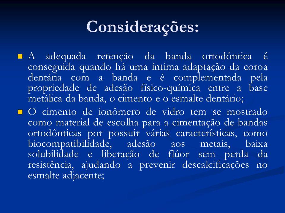 Considerações: