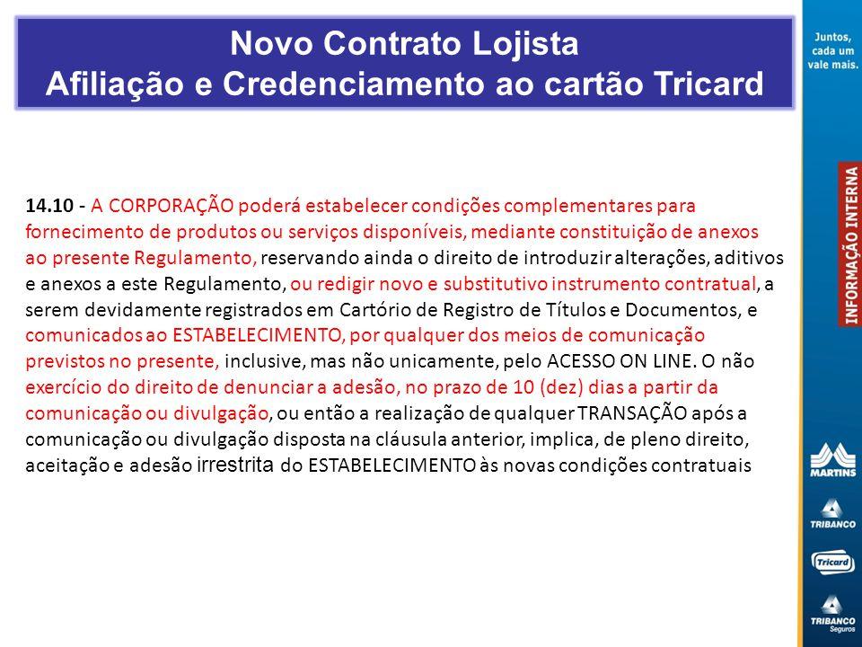 Novo Contrato Lojista Afiliação e Credenciamento ao cartão Tricard