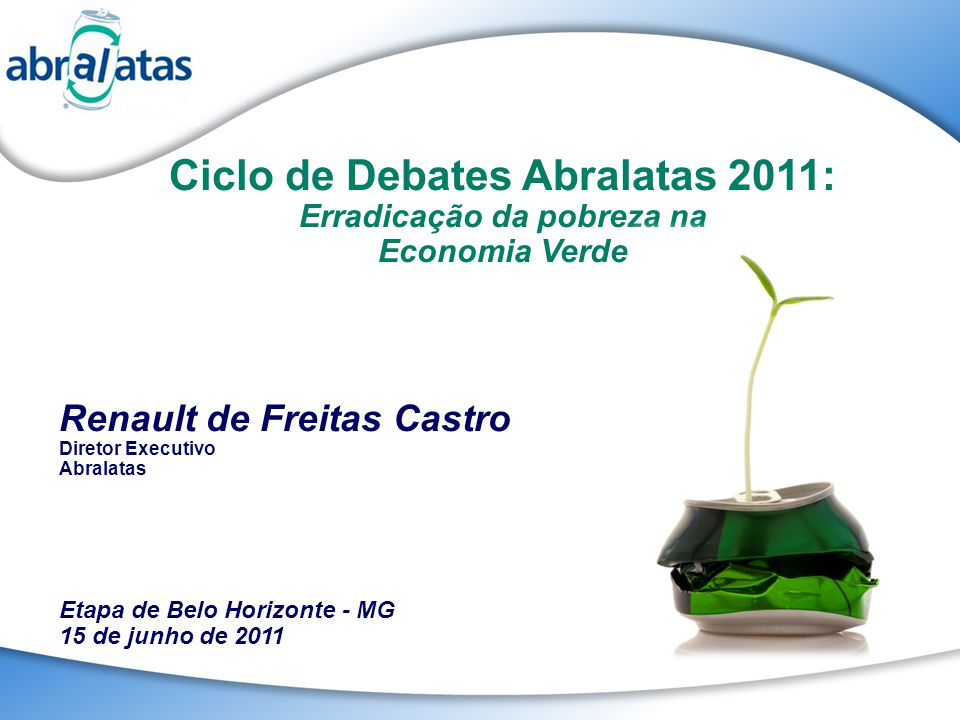 Ciclo de Debates Abralatas 2011: Erradicação da pobreza na