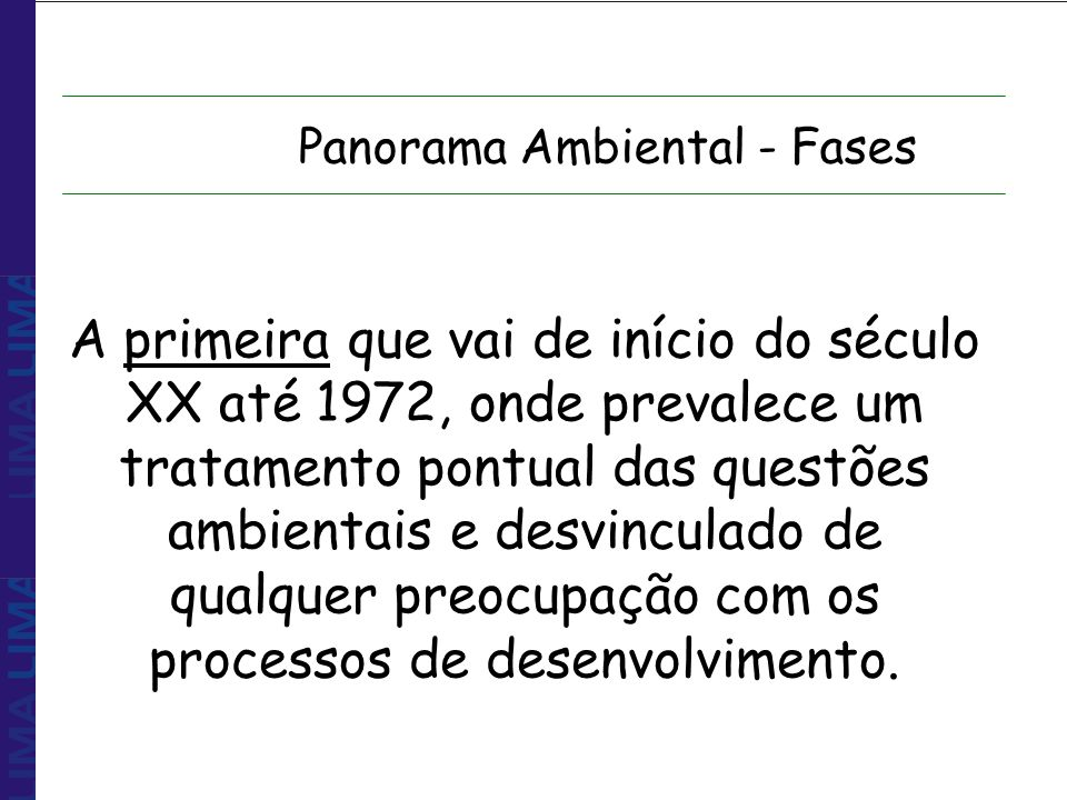 Panorama Ambiental - Fases