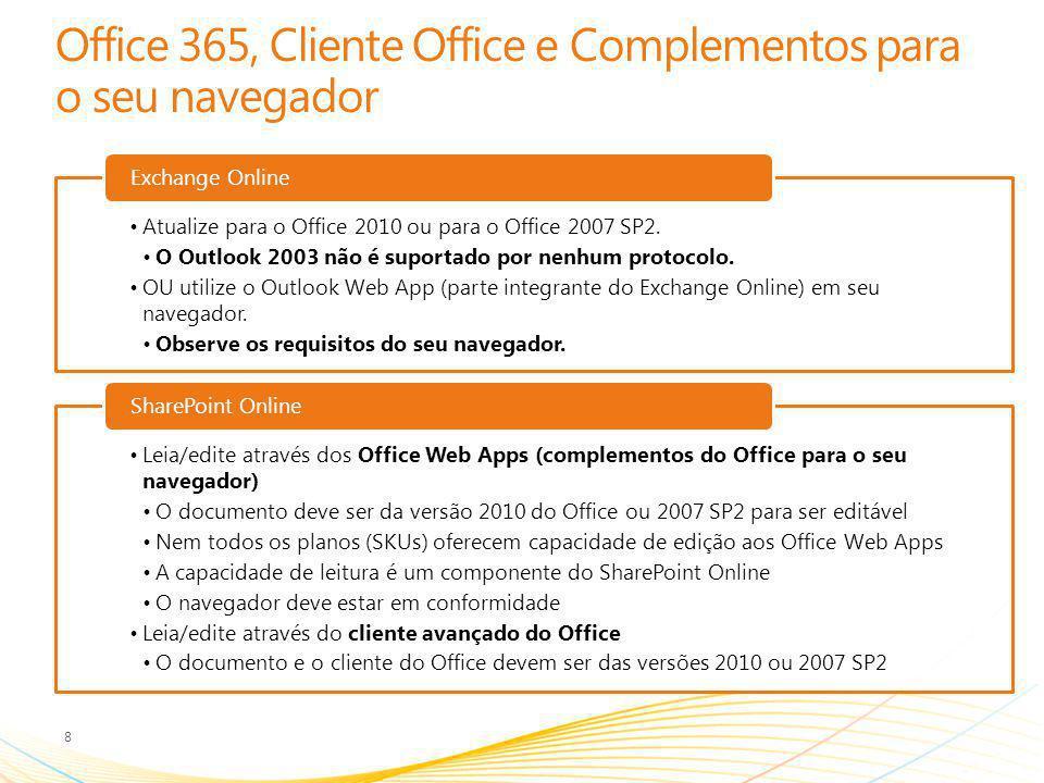 Office 365, Cliente Office e Complementos para o seu navegador
