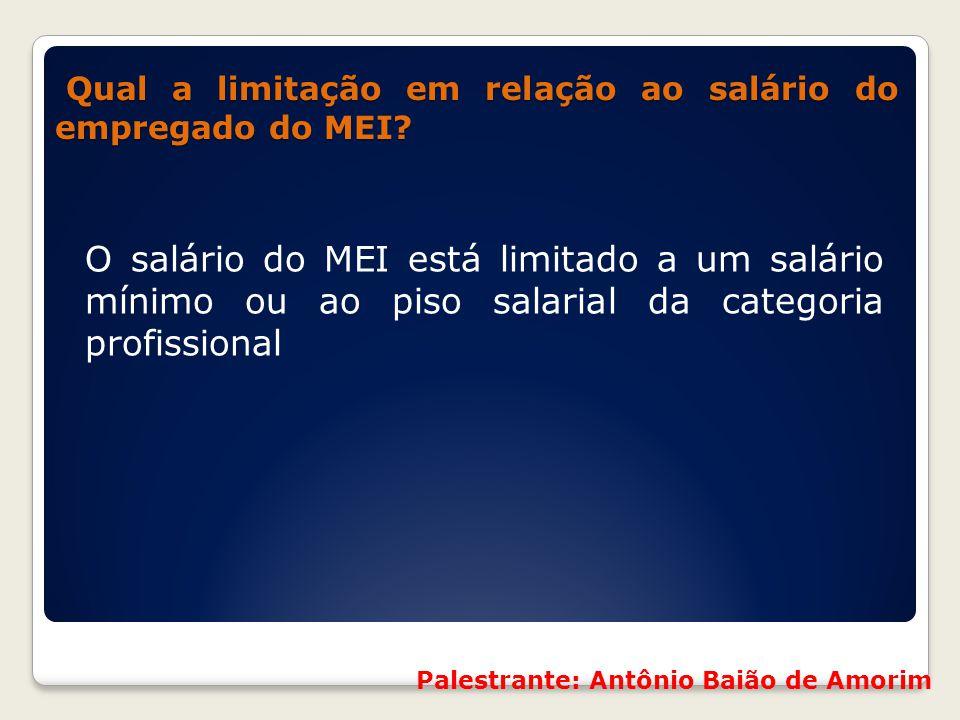 Qual a limitação em relação ao salário do empregado do MEI