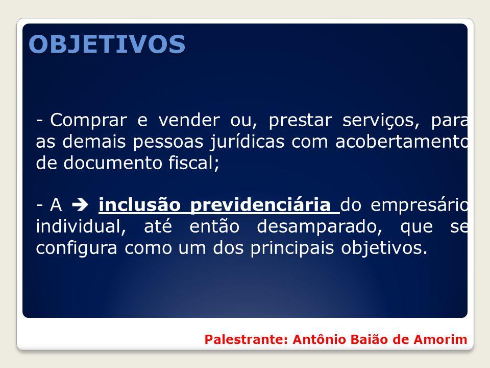 OBJETIVOS Comprar e vender ou, prestar serviços, para as demais pessoas jurídicas com acobertamento de documento fiscal;