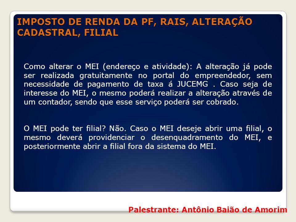 IMPOSTO DE RENDA DA PF, RAIS, ALTERAÇÃO CADASTRAL, FILIAL