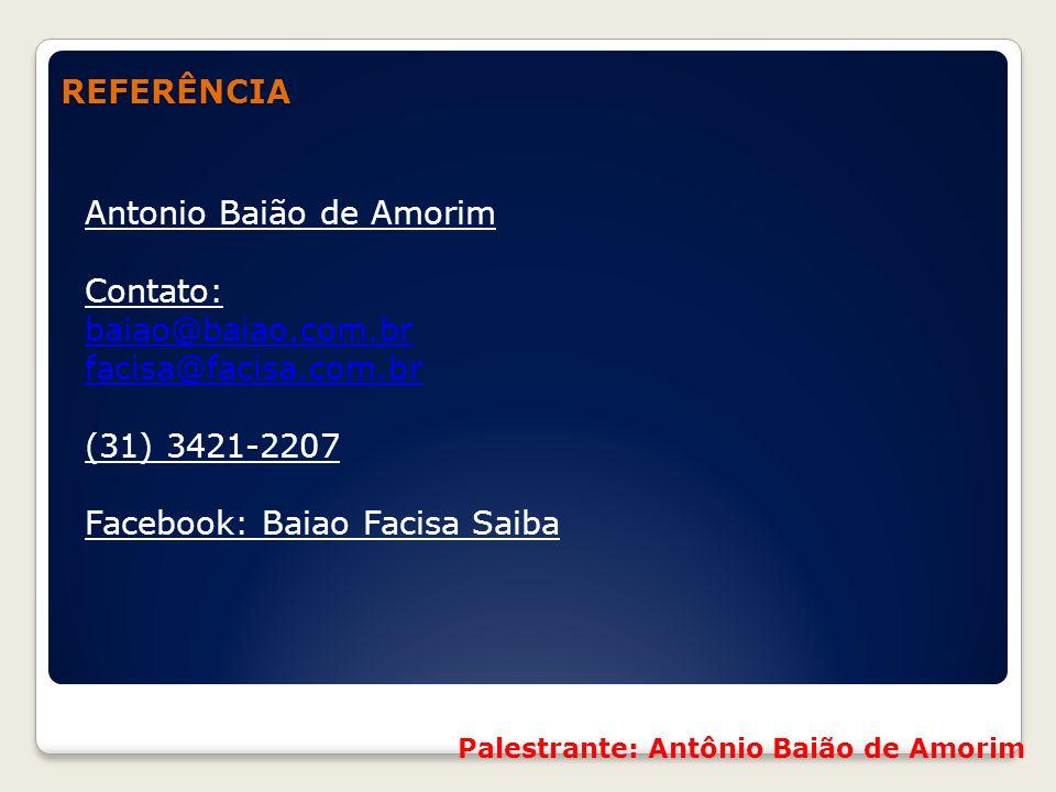 Referências REFERÊNCIA Antonio Baião de Amorim Contato:
