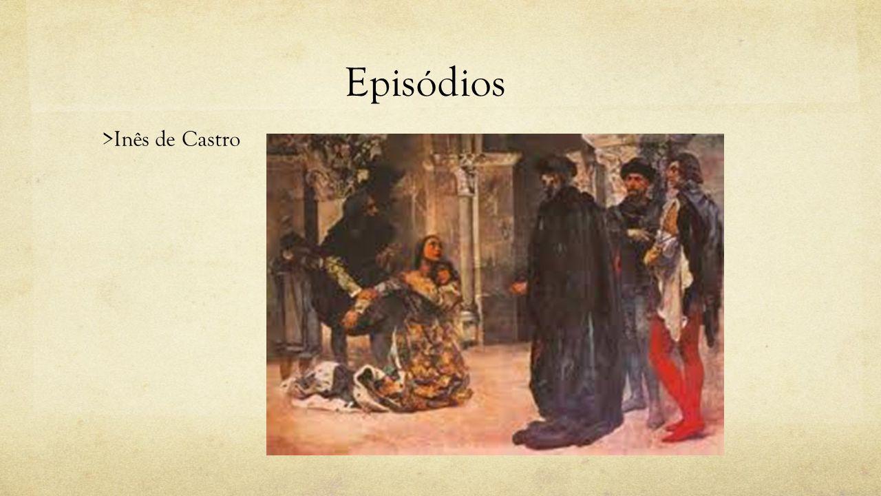 Episódios >Inês de Castro