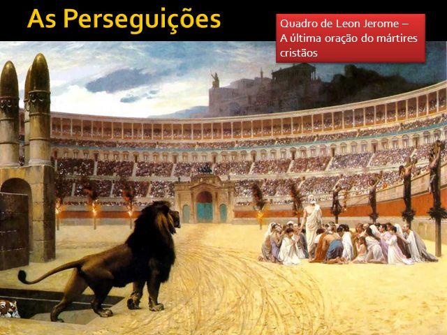 As Perseguições Quadro de Leon Jerome – A última oração do mártires