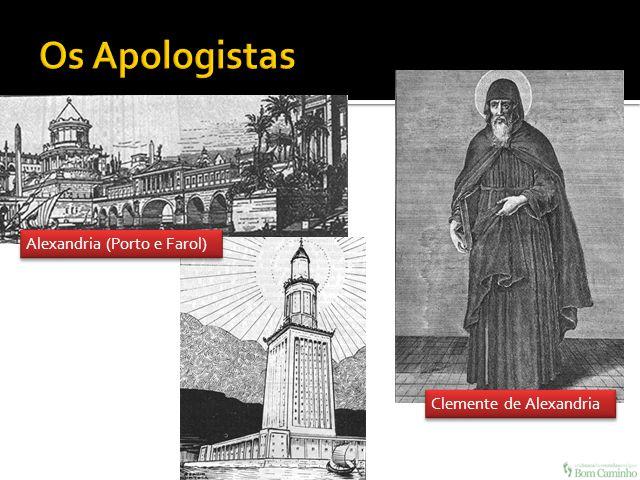 Os Apologistas Alexandria (Porto e Farol) Clemente de Alexandria