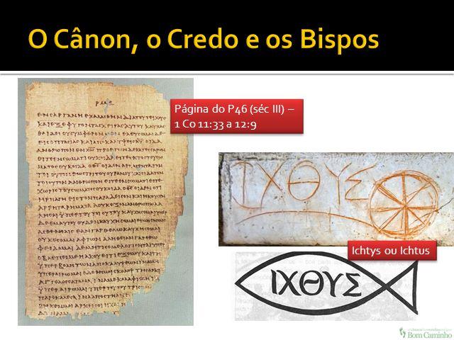 O Cânon, o Credo e os Bispos
