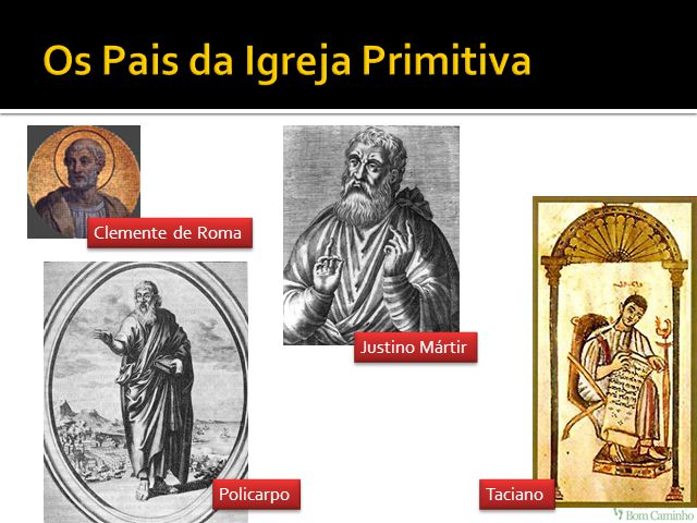 Os Pais da Igreja Primitiva