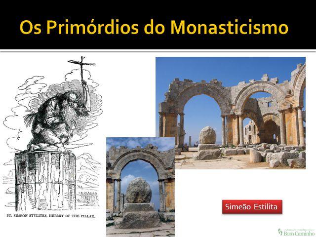 Os Primórdios do Monasticismo