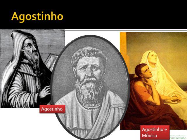 Agostinho Agostinho Agostinho e Mônica