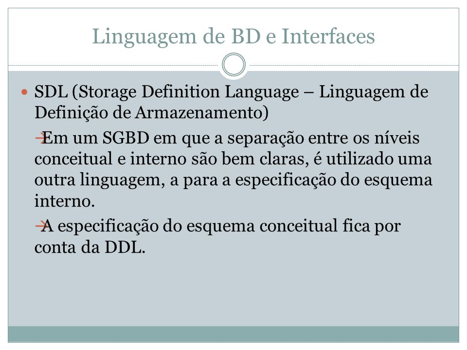 Linguagem de BD e Interfaces
