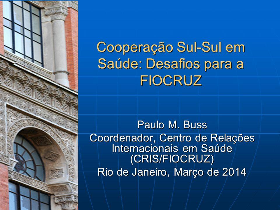 Cooperação Sul-Sul em Saúde: Desafios para a FIOCRUZ