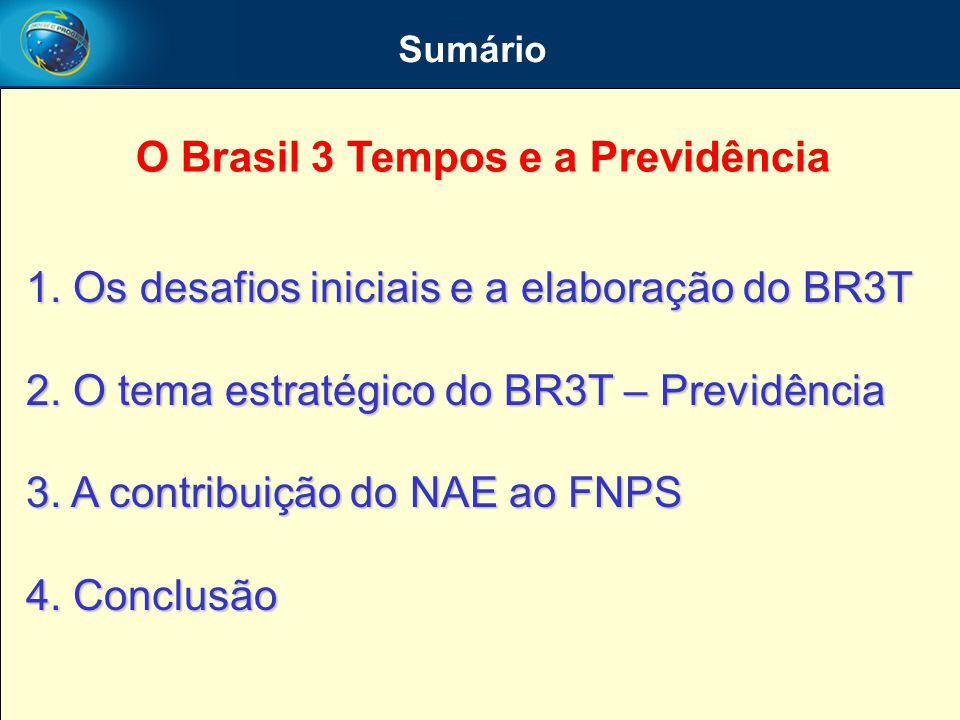 O Brasil 3 Tempos e a Previdência