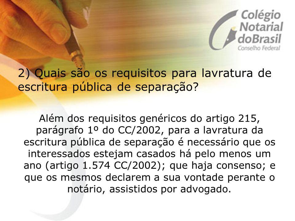2) Quais são os requisitos para lavratura de escritura pública de separação