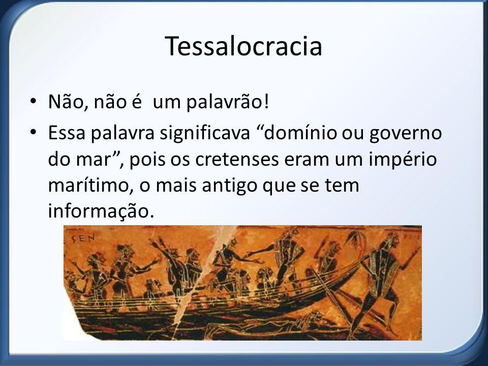 Tessalocracia Não, não é um palavrão!