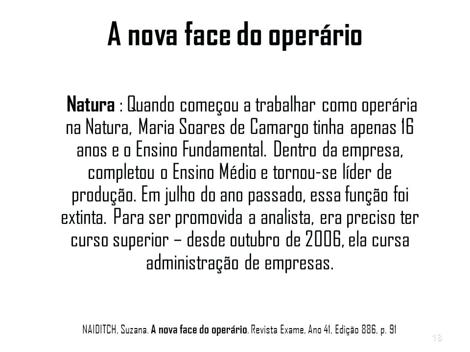 A nova face do operário