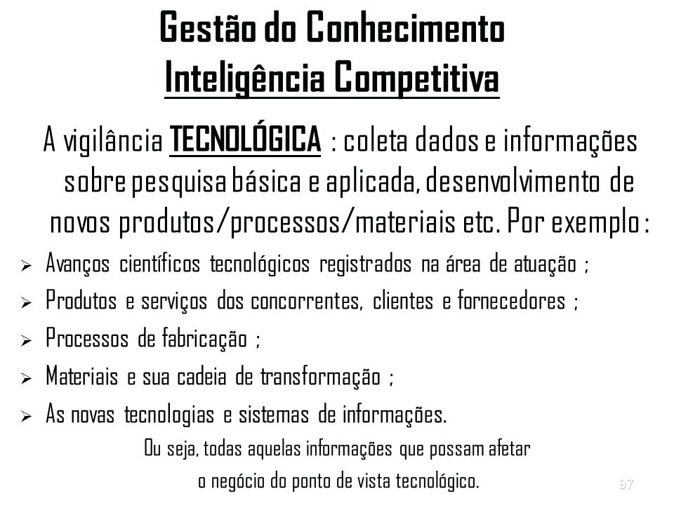 Gestão do Conhecimento Inteligência Competitiva